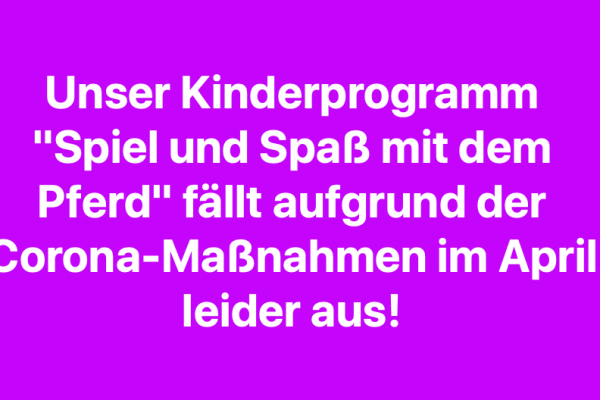 """""""Spiel und Spaß"""" im April findet nicht statt!"""
